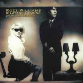 Rozz Williams & Gitane Demone, Dream Home Heartache, 1995
